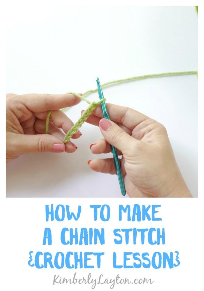 How to Make a Chain Stitch {Crochet Lesson} on KimberlyLayton.com