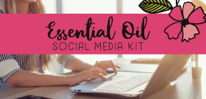 Essential Oils Social Media Kit